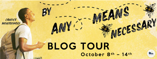Blog Tour: By Any Means Necessary by Candice Montgomery
